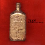 MEDESKI, MARTIN & WOOD: Tonic